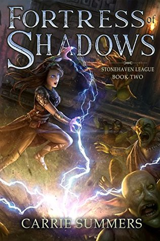 Fortress of Shadows (Stonehaven League #2)