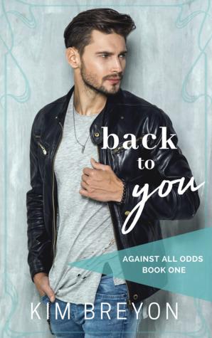 Back to You by Kim Breyon