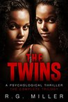 The Twins: The Complete Trilogy: An Iris Williams & Annette Toni Novel