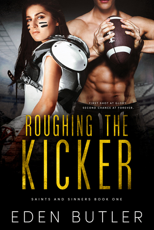 Roughing the Kicker (Saints and Sinners, #1)