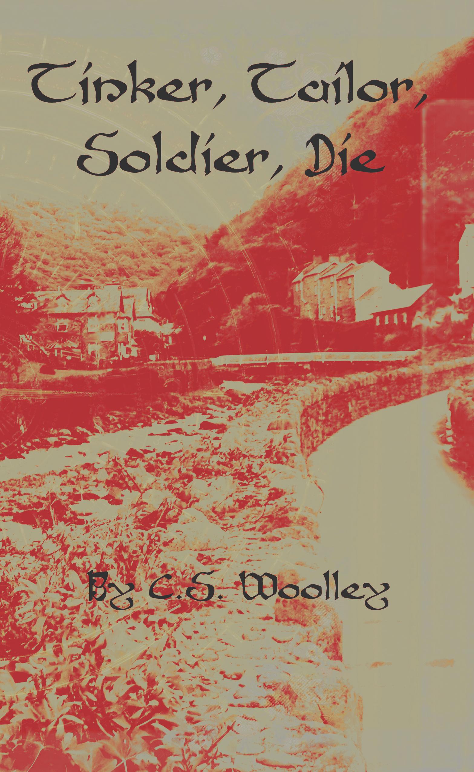 Tinker, Tailor, Soldier, Die