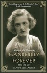 Currently Reading: Manderley Forever: The Life of Daphne du Maurier