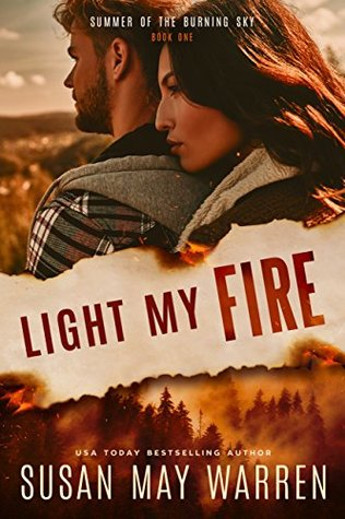 Light My Fire (Summer of the Burning Sky #1)