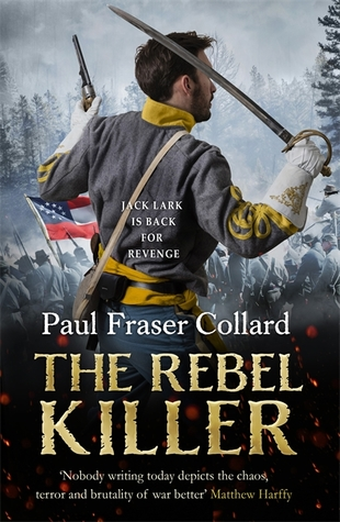 The Rebel Killer (Jack Lark #7)