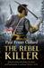 The Rebel Killer by Paul Fraser Collard