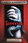 Serpentine (Anita Blake, Vampire Hunter, #26)