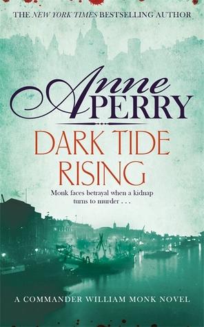 Dark Tide Rising (William Monk #24)
