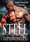 Steel (Dark Monster Fantasy, #2)