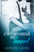 Curl Around My Heart by Londra Laine