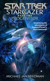 Progenitor (Star Trek: The Next Generation: Stargazer, #2)