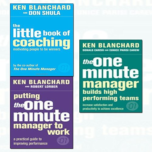 ken blanchard one minute manager series 3 books collection set - the one minute manager builds high performing teams,putting the one minute manager to work,the little book of coaching: motivating people to be winners