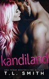 Kandiland by T.L.  Smith