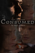 And I Have Been Consumed (Stumbling Towards Spires of Freedom, #2)