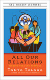 All Our Relations...