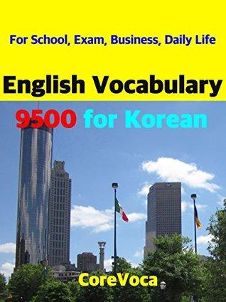 English Vocabulary 9500 for Korean: For School, Exam, Business, Daily Life