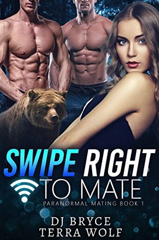 Swipe Right to Mate (Paranormal Mating Series #1)