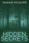 Hidden Secrets: A Whispering Pines Mystery, book 4