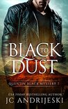 Black To Dust: A Quentin Black Paranormal Mystery
