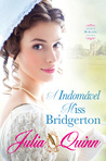 A Indomável Miss Bridgerton by Julia Quinn