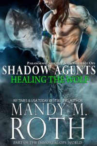Healing the Wolf (Shadow Agents)