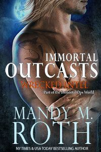 Wrecked Intel (Immortal Outcasts)