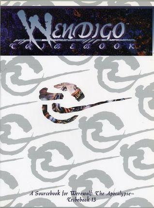 Wendigo Tribebook (1st Edition)