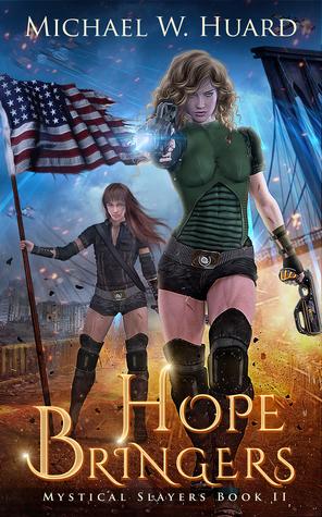 HOPE BRINGERS (Mystical Slayers #2)