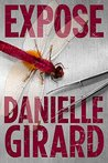 Expose by Danielle Girard