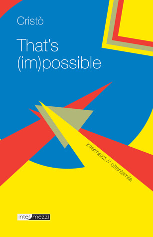 That's (im)possible! by Cristo
