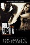 Bred by the Alpha (Breeding Season Book 3)