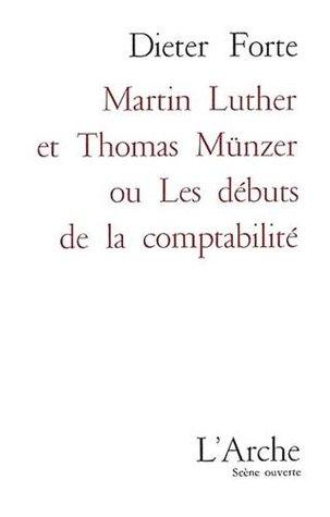Martin Luther et Thomas Münzer ou Les d...