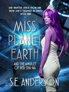 Miss Planet Earth and the Amulet of Beb-Sha-Na