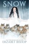 Snow: A Reverse Harem Modern Fairy Tale