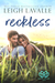 Reckless by Leigh LaValle