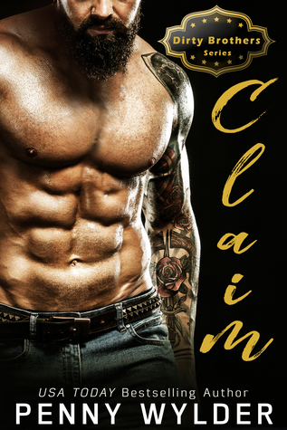 CLAIM (Dirty Brothers, #3)