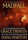 Madfall: A Duo of Dragon Shifter Novellas