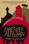 The Fireflies of Autumn, and other tales of San Ginese