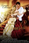Timeless (A Collection of Historical & Regency Romance)