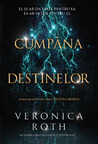 Cumpăna destinelor by Veronica Roth