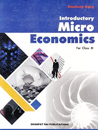 Introductory Microeconomics for Class 11 (2018-2019) Session by