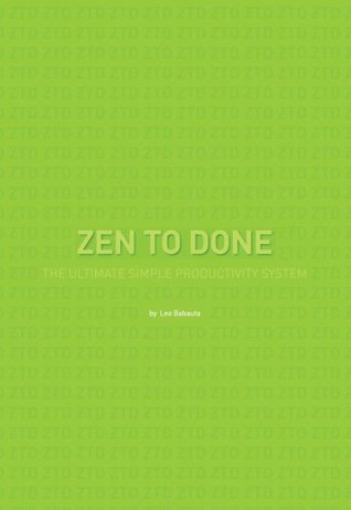 Zen to Done by Leo Babauta