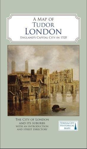 A Map of Tudor London: England's Capital City in 1520