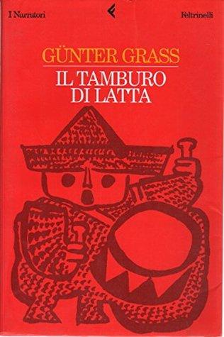 Il Tamburo Di Latta.Il Tamburo Di Latta By Gunter Grass 1 Star Ratings