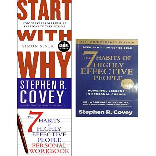 Start With Why, The 7 Habits of Highly Effective People, The 7 Habits of Highly Effective People: Personal Workbook