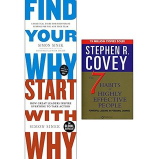 Find Your Why / Start With Why / The 7 Habits of Highly Effective People