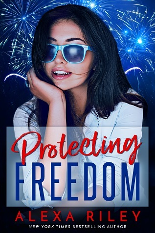 Protecting Freedom (Alexa Riley)