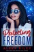 Protecting Freedom by Alexa Riley