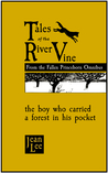 Tales of the River Vine: The Boy Who Carried a Forest in His Pocket