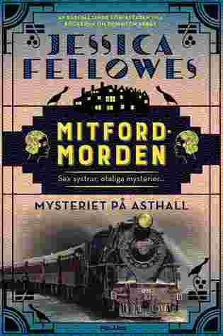 Mysteriet på Asthall (Mitford Murders #1)