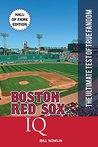 Boston Red Sox IQ...